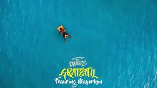 Chillz   Grateful Ft  Mayorkun (Official Audio) | Good Vibes: Vol. 1