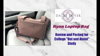 Dagne Dover Ryan Laptop Bag | Review And Packed As An Out And About College Bag