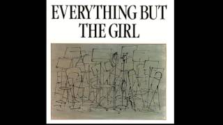 Everything But The Girl - Never Could Have Been Worse (1984)