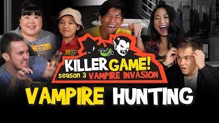 Killer Game S3EP4: Vampire Hunting