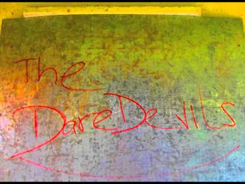 The DareDevils - The DareDevils - The First Sign