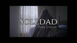 Soledad (Pt. 1) | BASTARDO | Ricky Erreapé