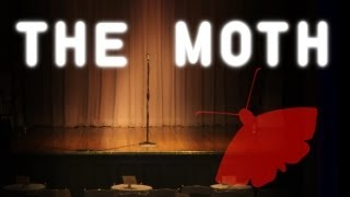 THE MOTH: The Best Storytellers in the World