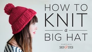 How to Knit a Big Hat (Step-by-Step) - Part 1