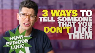 3 WAYS TO TELL A GUY YOU DON'T LIKE HIM! | #DEARHUNTER