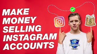 How To Sell Instagram Pages For Profit [Make Money Selling Instagram Accounts]