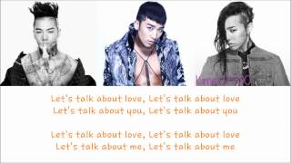 Seungri - Let's Talk About Love(ft.Taeyang & G-Dragon) [Hangul/Rom/English] Color & Picture Coded HD