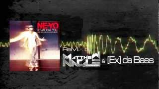 Ne-Yo - Let Me Love You (Matthew Nagle & [Ex] da Bass Remix)