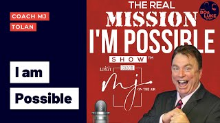 Impossible vs. I'm Possible with Coach MJ Tolan (Season 2, Ep. 22)