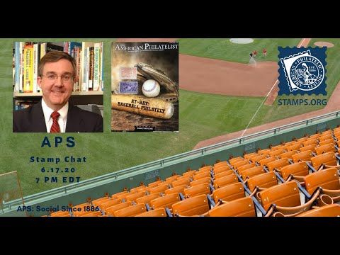 "APS Stamp Chat w/ James Gates, National Baseball Hall of Fame,  ""Cardboard Culture  Card Collecting and Postage Stamps"""