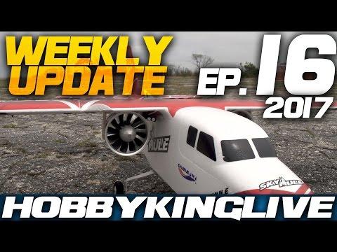 weekly-update-ep-16--hobbyking-live-2017