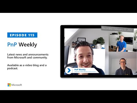 Microsoft 365 PnP Weekly – Episode 115