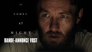 It comes at night - Bande-Annonce VOST