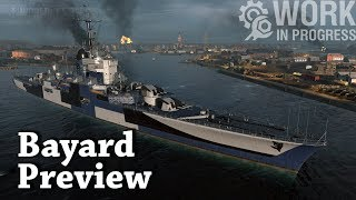 World of Warships: Bayard Preview - A Better Cleveland [WIP]