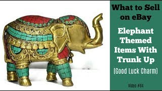 What to Sell on eBay: Elephants with Trunk Up - Good Luck Charm!