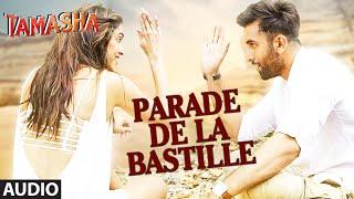 Parade De La Bastille - Audio Song - Tamasha