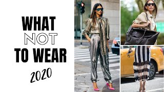 Fashion Trends To Avoid In 2020 | How To Style