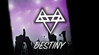 NEFFEX   Destiny 🙌   [Copyright Free]