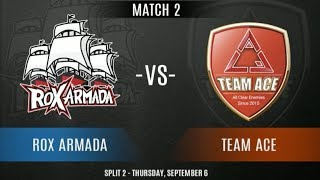 ROX ARMADA Vs TEAM ACE | VPL EA Week 6 - Split 2