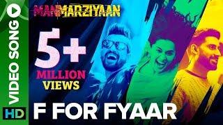F For Fyaar   Video Song   Manmarziyaan   Abhishek, Taapsee, Vicky   Amit Trivedi, Shellee