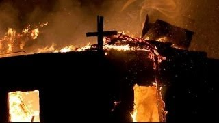 10 Churches Burn in Little Hope Was Arson