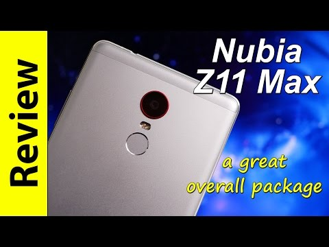Nubia Z11 Max Review | a great overall package