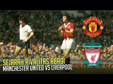 Download SEJARAH RIVALITAS ABADI : Manchester United Vs Liverpool HD Mp4 3GP Video and MP3