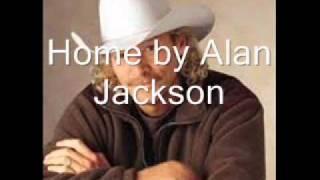 Home by Alan Jackson