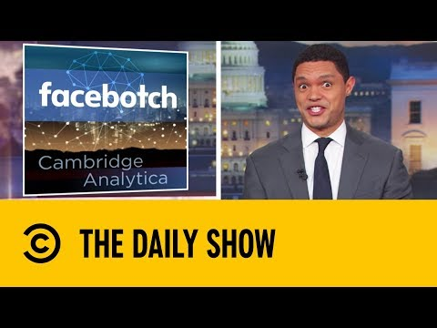 Who's To Blame For The Facebook Scandal? | The Daily Show With Trevor Noah