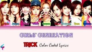 Girls' Generation - Trick [Legendado PT-BR | HAN | ROM] Color Coded Lyrics
