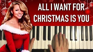 All I Want For Christmas Is You (Piano Tutorial Lesson)