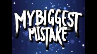 Sin mirar atrás (videolyrics) - My Biggest Mistake