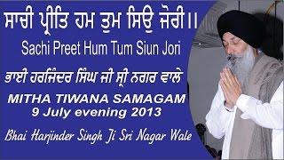 Sachi Preet Hum Tum Siun Jori By Bhai Harjinder   - YouTube