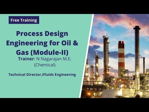 Module 2: Process Engineering Design for Oil & Gas - iFluids ...