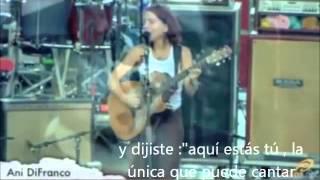 Ani DiFranco Mariachi Subtítulos en Español