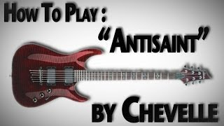 "How To Play ""Antisaint"" by Chevelle"
