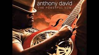 Anthony David -  The Powerful Now   2016 -  RIDE ON