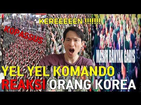 Reaksi Orang Korea Kaget Nonton YEL YEL KOMANDO Indonesia Terbaru - Korean reaction Yel Yel KOPASSUS