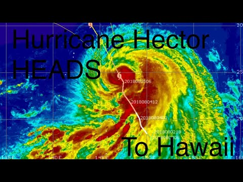 Global Weather/Earthquakes/6.9 EQ Sumbawa, Indonesia/Hurricane Hector To Hawaii August, 5, 2018