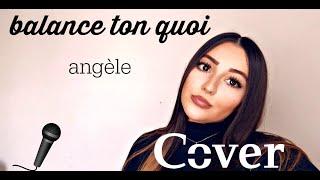 Balance Ton Quoi - Djena Della ( Angèle )