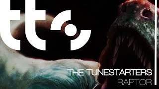 The Tunestarters - Raptor [Free Download]