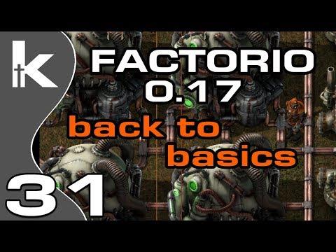 Factorio 0.17   Back To Basics Ep 31   Reactor Online