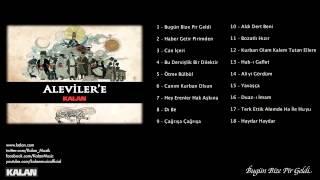 Erdal Erzincan - Bugün Bize Pir Geldi [ Aleviler'e Kalan © 2014 Kalan Müzik ]