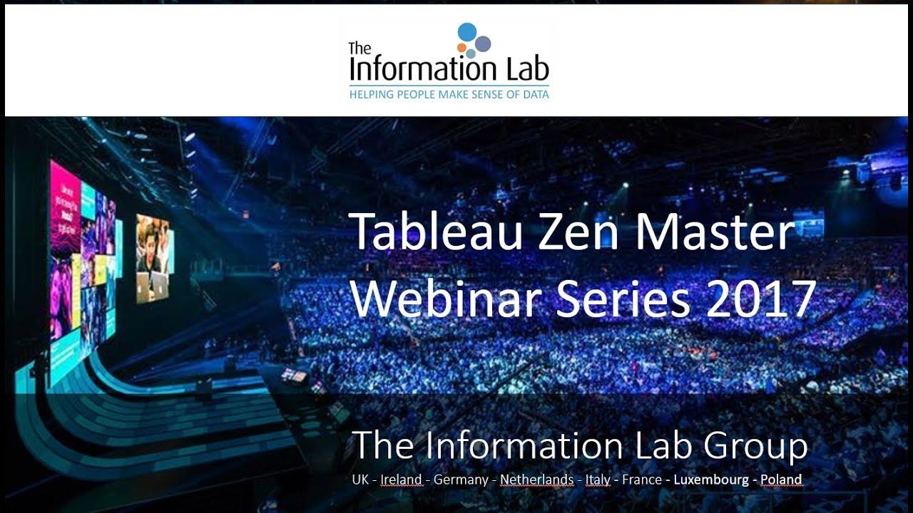 Tableau Zen Master Webinar Series Part II from The Information Lab