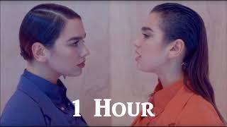 Dua Lipa   IDGAF   1 Hour