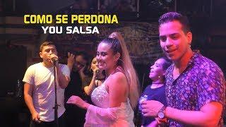 ♫♫Como Se Perdona   You Salsa   Rompekokos 260119