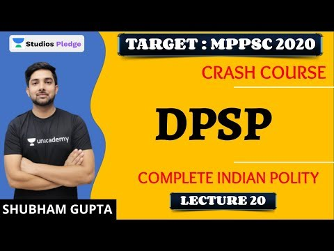 L20: DPSP | Complete Indian Polity in 30 Hours | MPPSC | Shubham Gupta