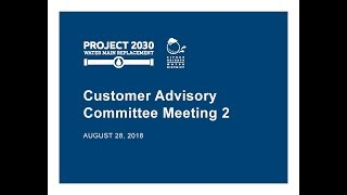 August 28, 2018 Customer Advisory Committee Meeting
