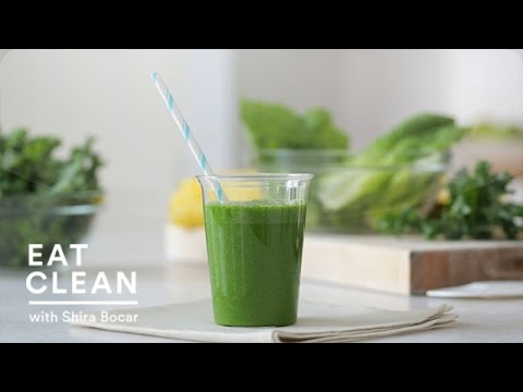 Green Machine Smoothie – Eat Clean with Shira Bocar
