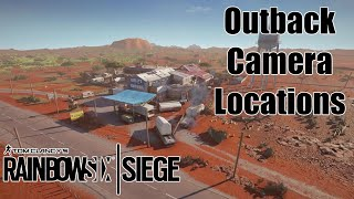 OUTBACK CAMERA LOCATIONS!- Rainbow Six Siege  Outback Map Guide
